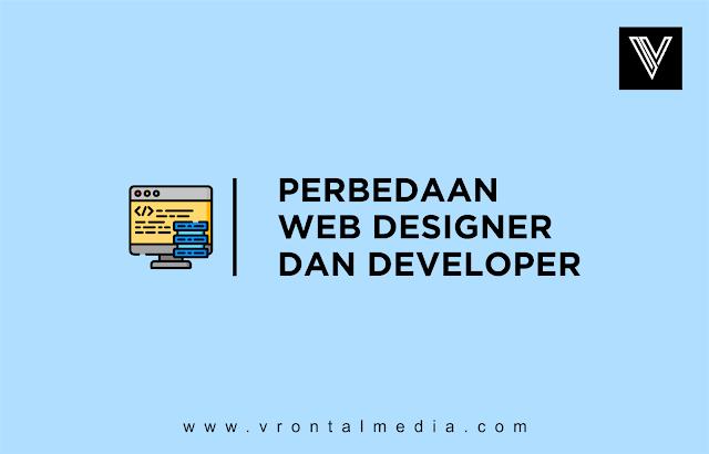 Apa Sih Perbedaan Web Designer dan Web Developer? Yuk..Pelajari Selengkapnya!