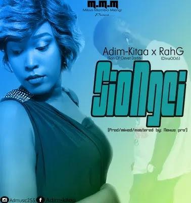 Download Audio   Adim Kitaa x RahG - Siongei