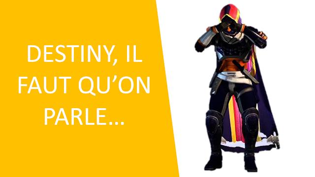 We need to talk : ce qu'il ne va pas avec Destiny 2.