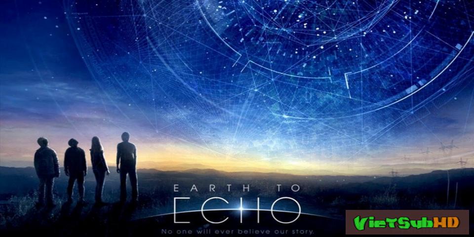 Phim Giải Cứu Sinh Vật Ngoài Hành Tinh VietSub HD | Earth To Echo 2014