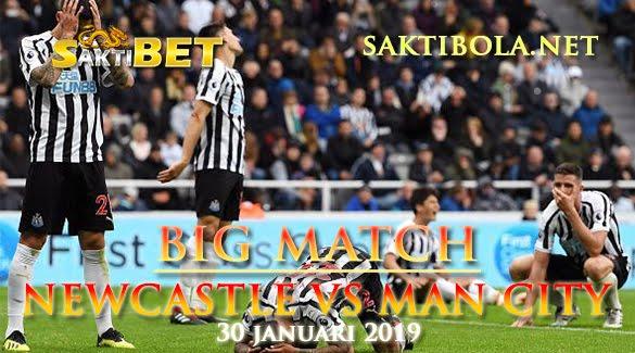 Prediksi Sakti Taruhan bola Newcastle United Vs Manchester City 30 Januari 2019