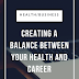 Balancing Your Health, Career and Occupation