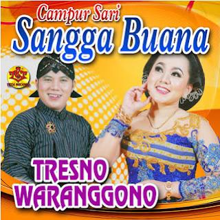Lagu Sangga Buana Campursari Tresno Waranggono