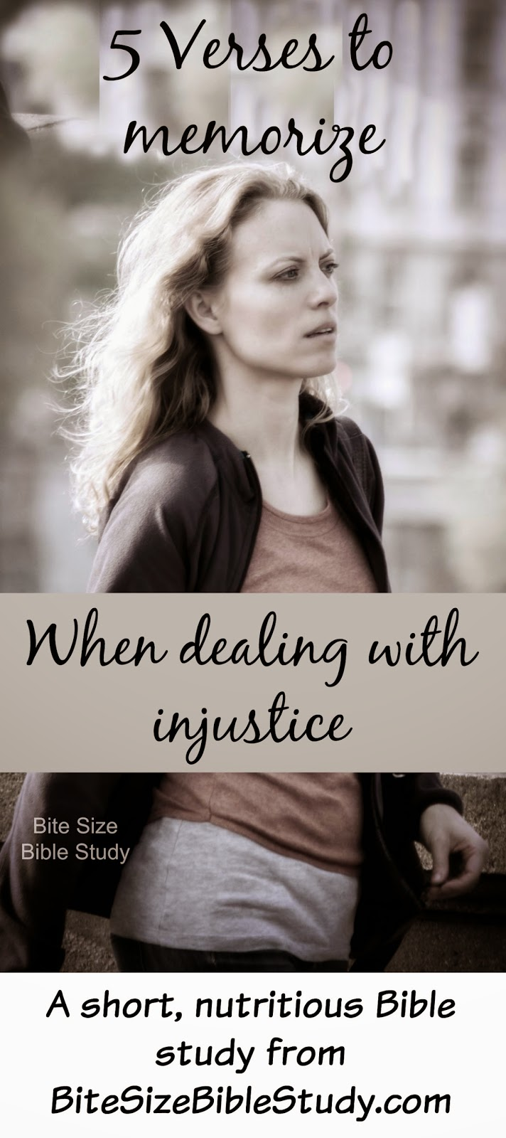 Overcoming Injustice, Dealing with Injustice, 5 Bible verses