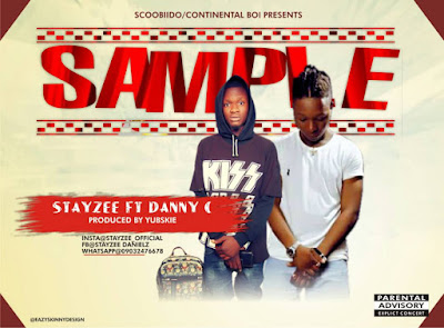 Sample by Stayzee ft. Danny C