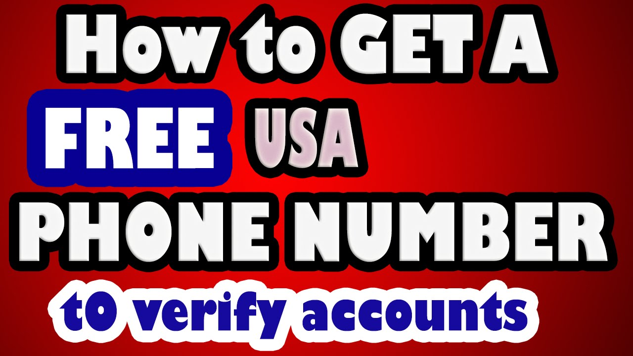 Get Free US Virtual Phone Number for Account Verifications - Top