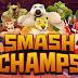 DESCARGA EL MEJOR JUEGO DE LUCHA ANIMADA - Smash Champs GRATIS (ULTIMA VERSION FULL PREMIUM PARA ANDROID)