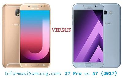 Harga dan Spesifikasi Samsung J7 Pro vs A7 (2017)