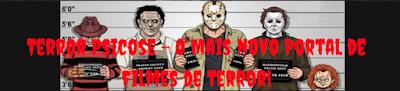 http://terrorpsicose.blogspot.com.br/