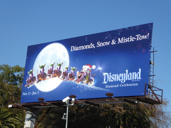 Disneyland Diamonds Snow Mistle-Tow Mater billboard