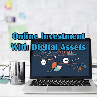 Digital Assets for Online Investment