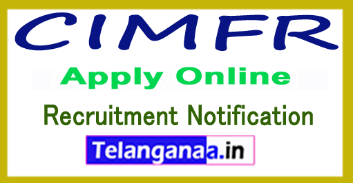 CIMFR Central Institute of Mining and Fuel Research Recruitment Notification 2017 Apply