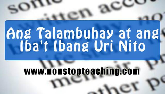 Ang Talambuhay at ang Iba't Ibang Uri Nito
