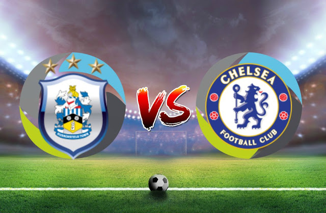 Prediksi Huddersfield Town vs Chelsea 13 Desember 2017