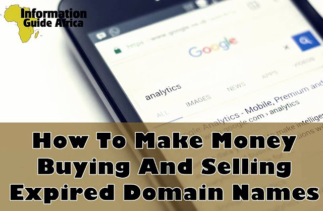 How To Make Money Buying And Selling Expired Domain Names