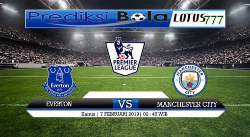 Prediksi Everton VS Manchester City 7 Februari 2019