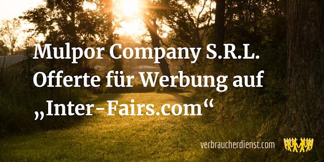 """Titel:  Mulpor Company S.R.L. - Offerte für Werbung auf """"Inter-Fairs.com"""""""