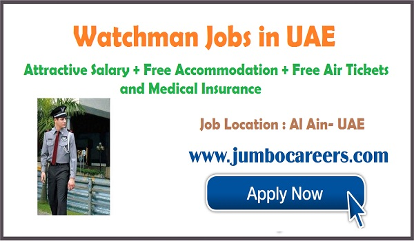 Al Ain security jobs with benefits, Recent watch man jobs opening in Al Ain