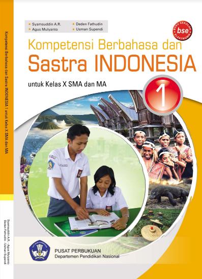 Download Buku Siswa KTSP SMA Kelas 10 Mata Pelajaran Kompetensi Berbahasa dan Sastra Indonesia