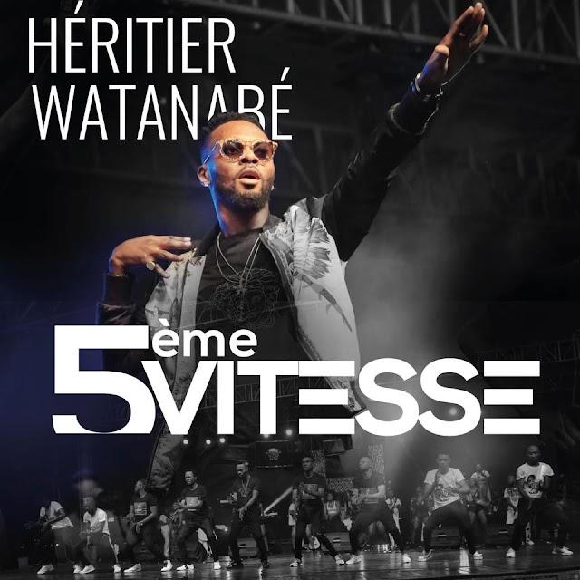 Heritier Watanabe - 5eme Vitesse