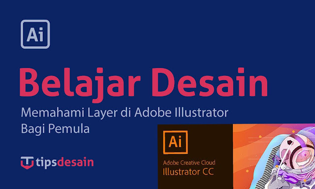 Memahami Layer Adobe Illustrator