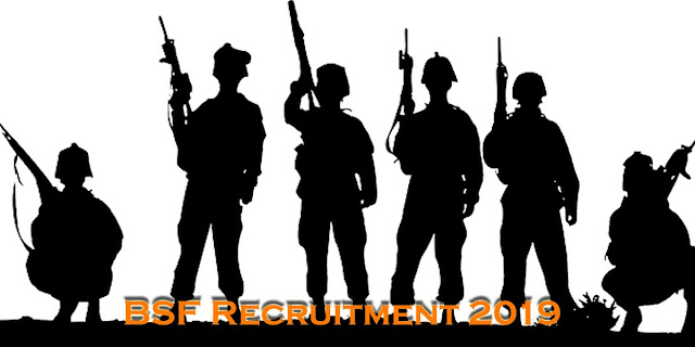Border Security Force (BSF) Recruitment 2019