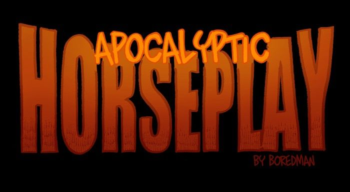 Apocalyptic Horseplay - Chapter 28