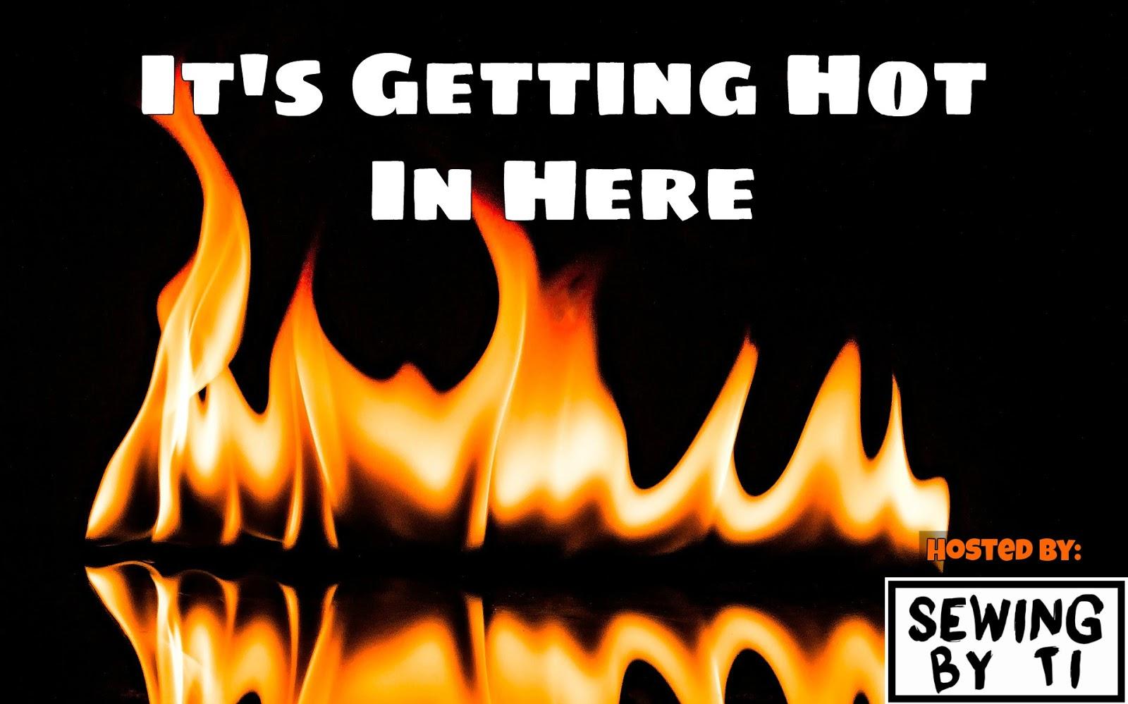 Getting it hot