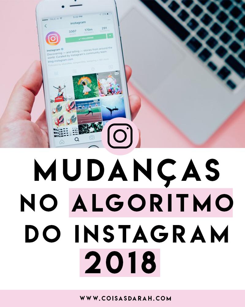 mudanças no algoritmo do instagram 2018