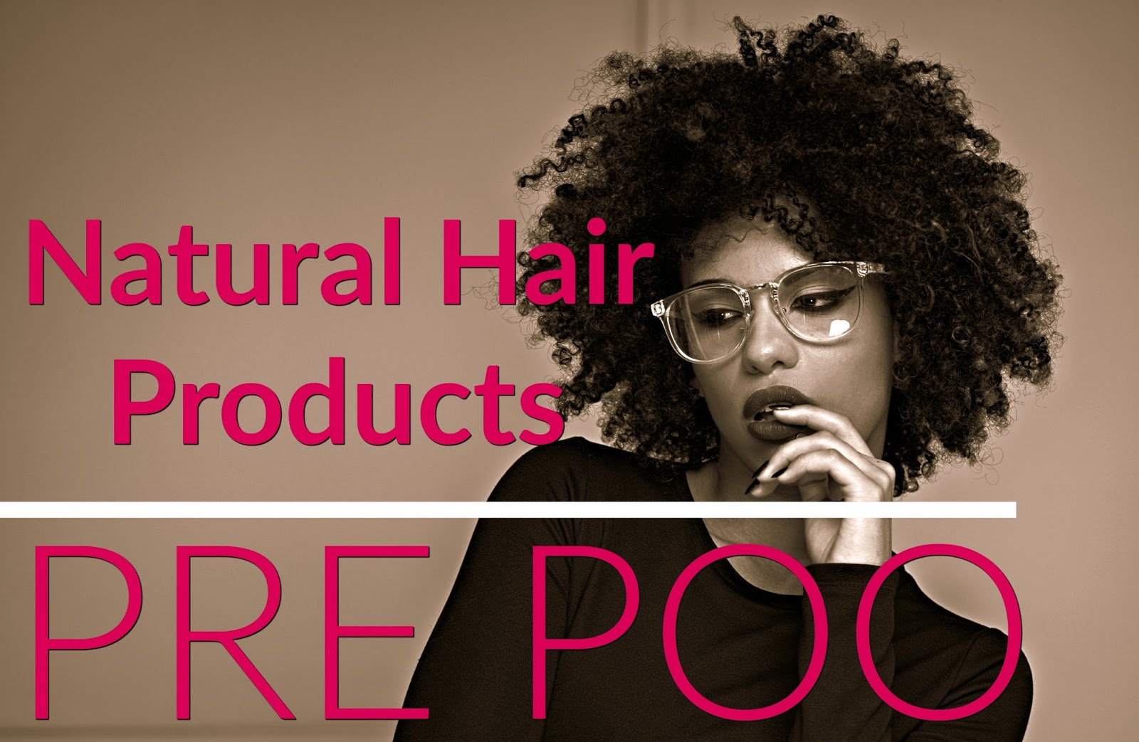 Natural Hair Products – The Pre Poo