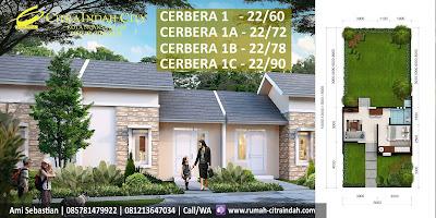 Model Rumah dan Denah Ruang Tipe Cerbera 1 - 22/60, 1A-22/72, 1B-22/78, 1C-22/90 Citra Indah City