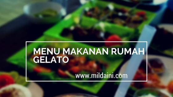 Menu Makanan di Rumah Gelato Bengkulu