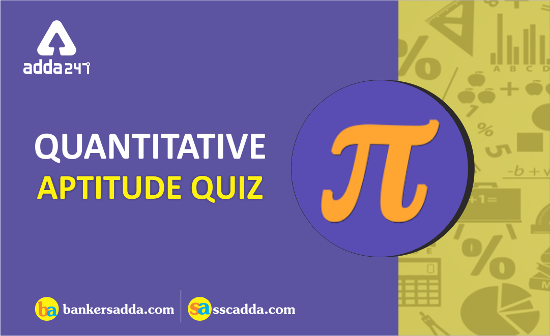 Quantitative Aptitude Quiz for IBPS Clerk Prelims: 13th December 2018