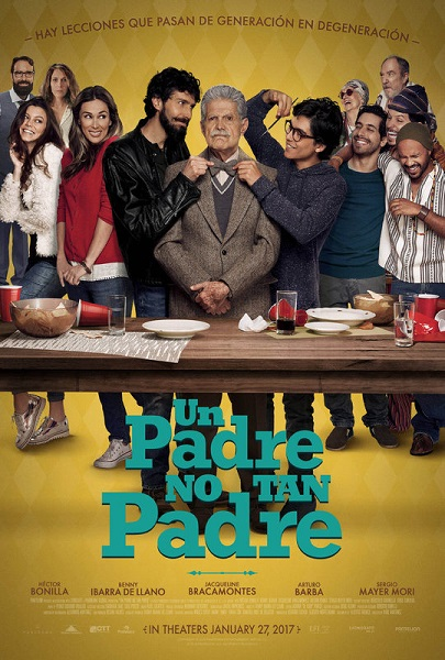Film Un Padre No Tan Padre 2017 Bioskop