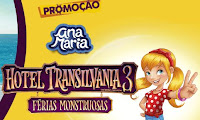Promoção Ana Maria Hotel Transilvânia 3 Férias Monstruosas promocaoanamaria.com.br