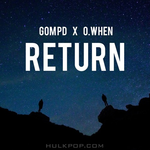 GOMPD X O.WHEN – Return – Single
