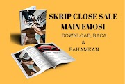 Skrip Close Sale Main Emosi