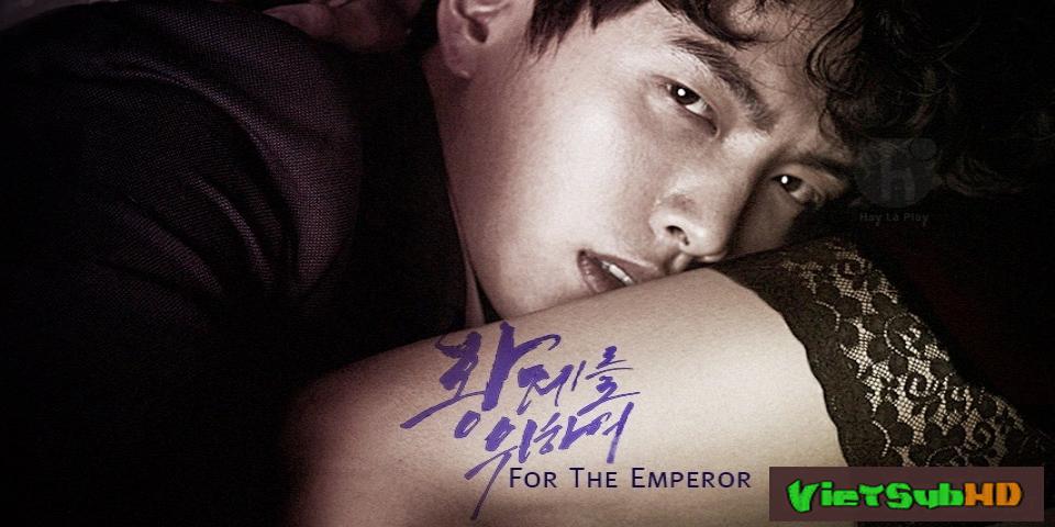 Phim Nữ Giám Đốc Gợi Tình VietSub HD | For The Emperor 2014
