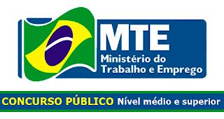 edital Ministério do Trabalho - Concurso MTE