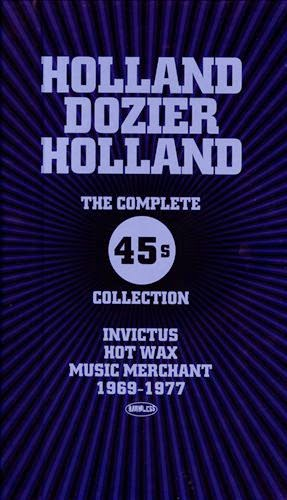 HOLLAND DOZIER HOLLAND - The Complete 45's Collection (1968-1977)