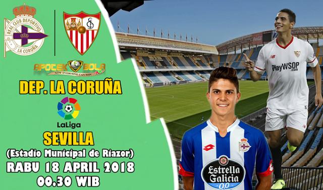 Prediksi Deportivo La Coruna vs Sevilla 18 April 2018