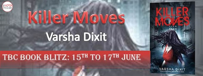 Book Blitz: Killer Moves  by  Varsha Dixit