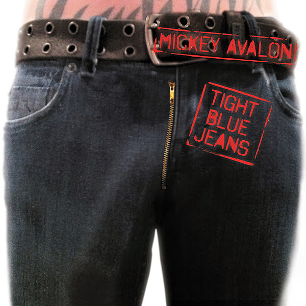 Mickey Avalon - Tight Blue Jeans - Single Cover
