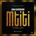 AUDIO : Moni Centrozone _ Mtiti || MP3 DOWNLOAD