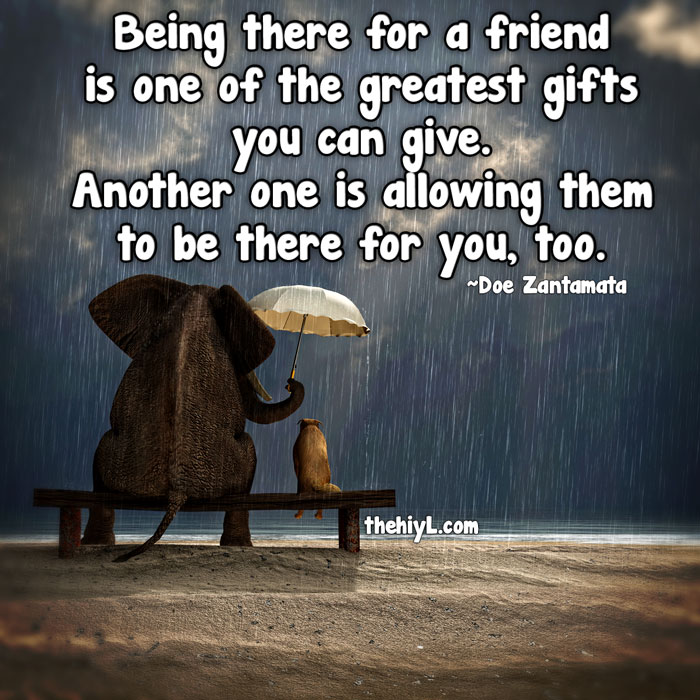 Friendship Quotes Always There For You: Doe Zantamata Quotes: Being There