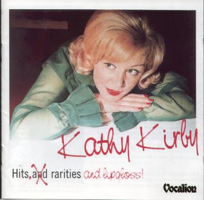 Kathy Kirby – Hits And Rarities And Lipgloss