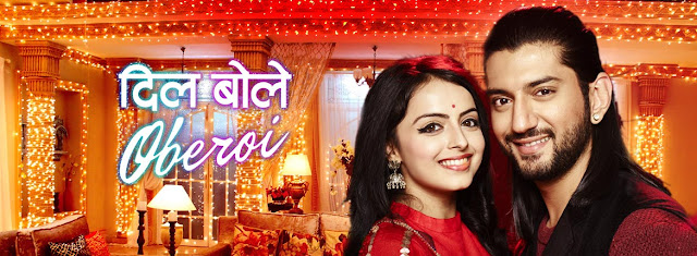 Dil Boley Oberoi tv serail on Star Plus