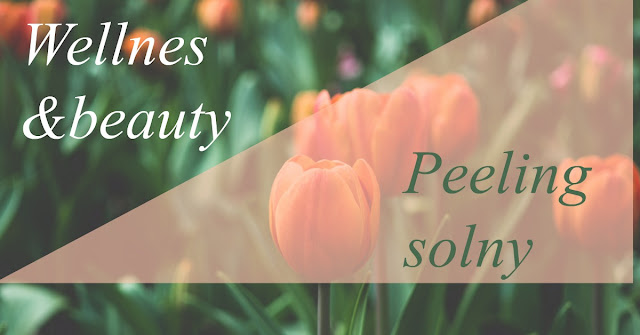 Wellness& beauty peeling solny do ciała