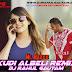 Kudi Albeli - Mr. Maxxx Remix By Dj Rahul Gautam