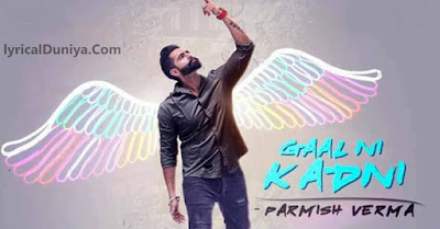 gal ni kadni by parmish verma